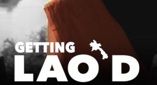 Getting Lao'D – World Premiere