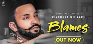 Blames – lyrics dilpreet dhillon